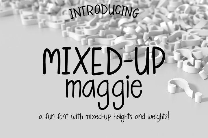 Mixed-Up Maggie