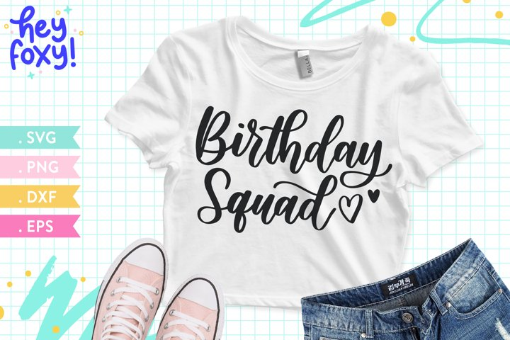 Birthday Squad SVG, Happy Birthday SVG, Birthday Girl Shirt