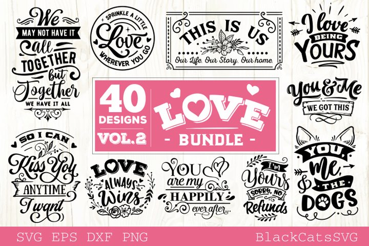 Love Bundle vol 2 Love SVG 40 designs
