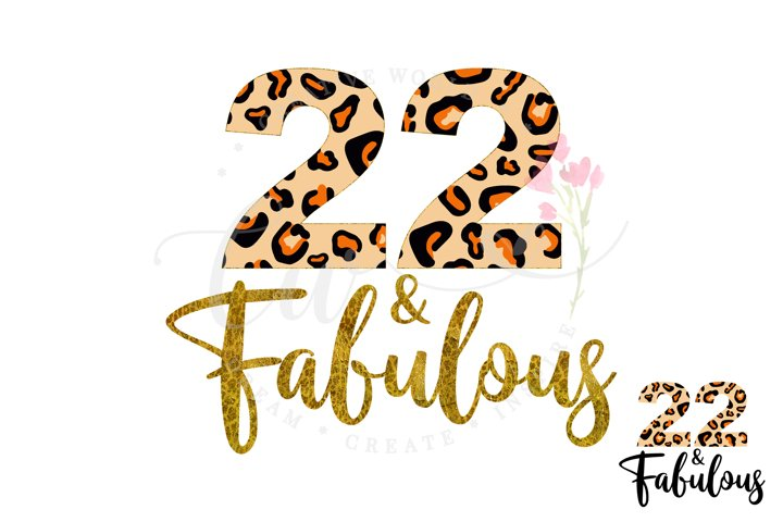 22 and Fabulous svg | 22nd Birthday svg | Leopard Birthday