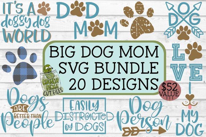 Dog Mom Big SVG Bundle