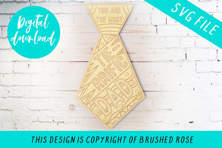Fathers day Tie-rrific dad file Laser cut file