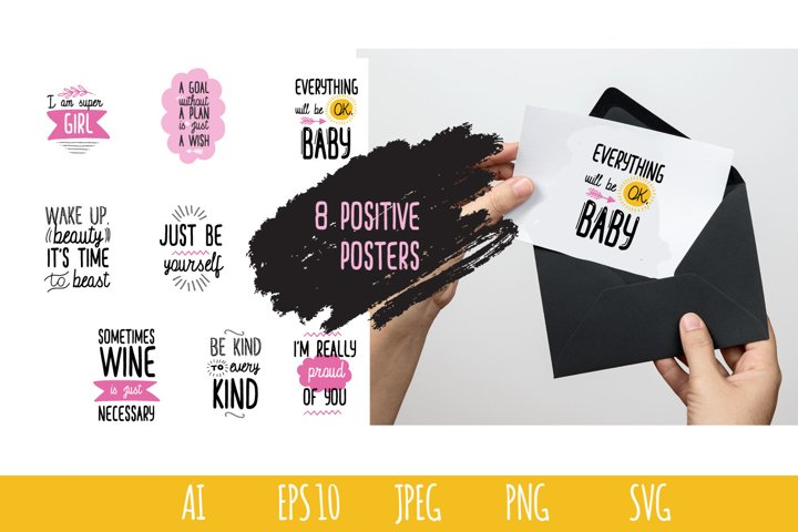 8 positive posters