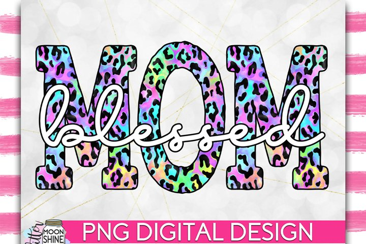 Blessed Mom Colorful Leopard PNG Sublimation Design