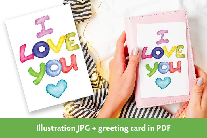 I love you greeting card and watercolor illustration