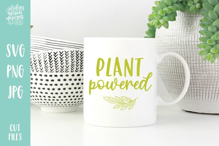Plant Powered, Hand Lettered SVG Cut File -2