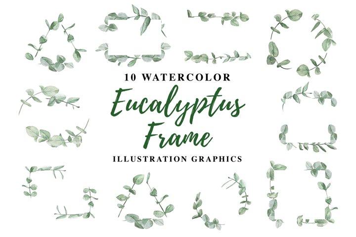 10 Watercolor Eucalyptus Frame Illustration Graphics