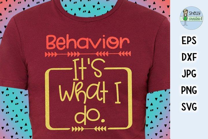 Behavior, Its what I do design
