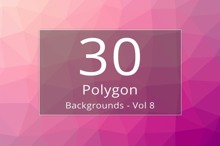 30 Polygon Backgrounds - Vol 8