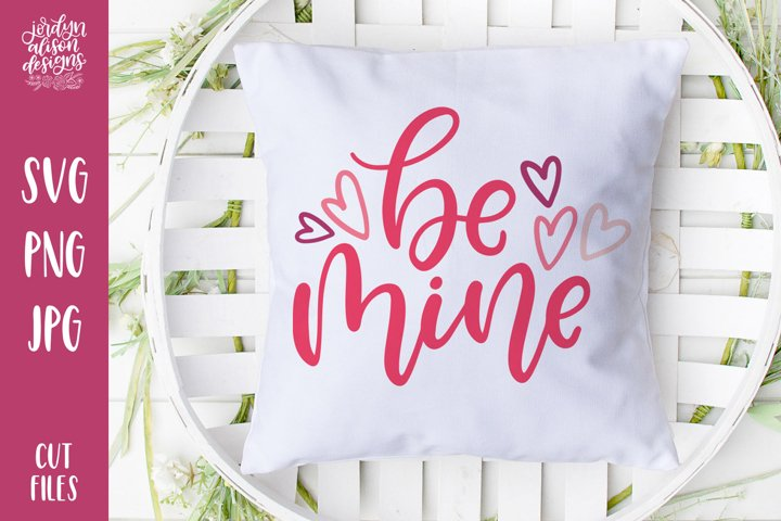 Be Mine, Hand Lettered SVG Cut File