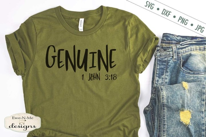 Genuine | 1 John 3-18 | Christian Bible Verse SVG