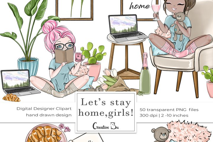 Lets Stay Home, Girls - Clipart