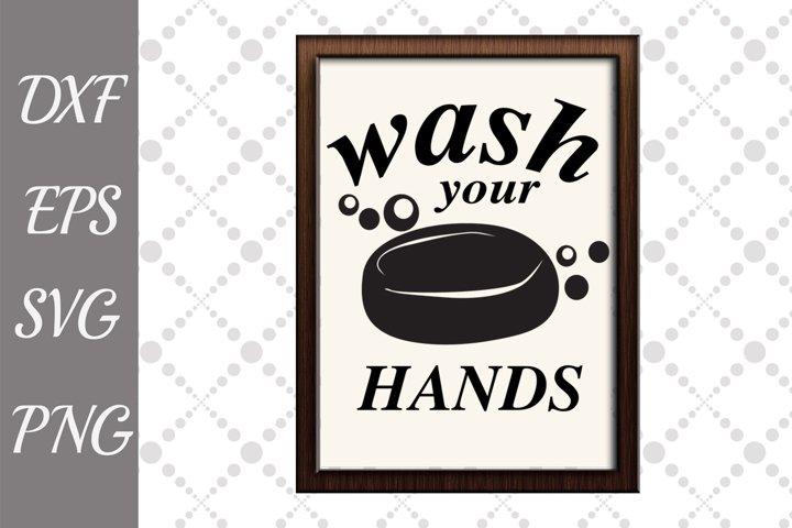 Bathroom Svg, FUNNY BATHROOM SVG, Wash your hand Svg