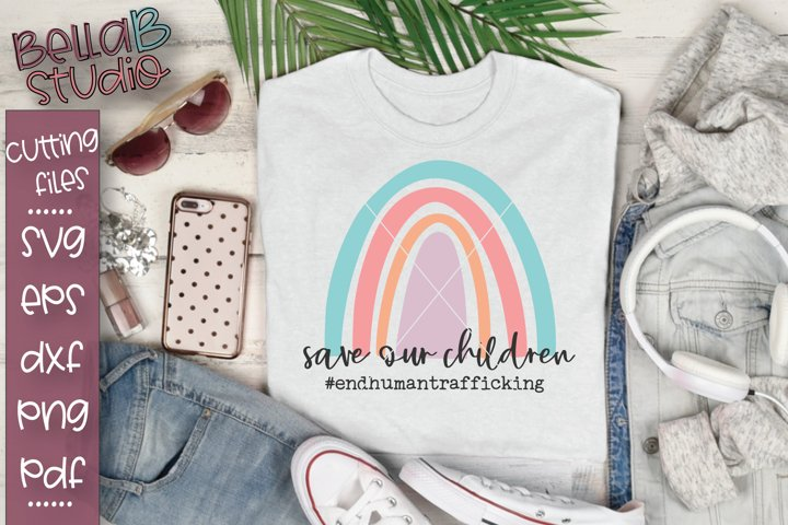 Rainbow - Save Our Children, End Human Trafficking SVG File