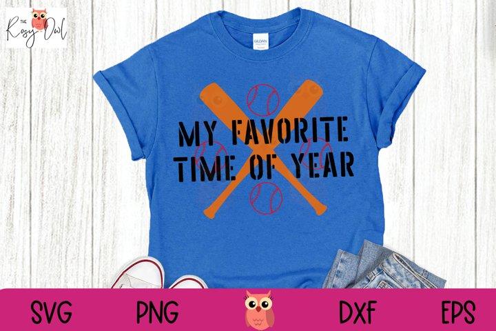 Baseball Season SVG | My Favorite Time of Year SVG