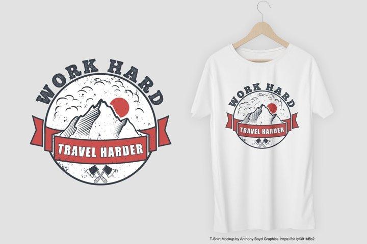 Work Hard Travel Harder T-Shirt Design