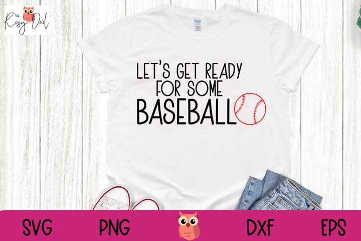 Get Ready for Some Baseball SVG | Baseball SVG | Sport SVG