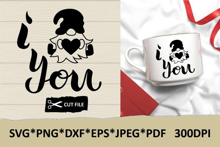 Valentine gnome SVG. I gnome you. Valentine day. Love gnome.