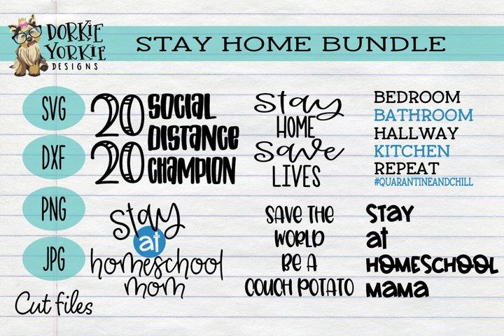 Stay Home Bundle - Quarantine - Homeschool - Save lives SVG