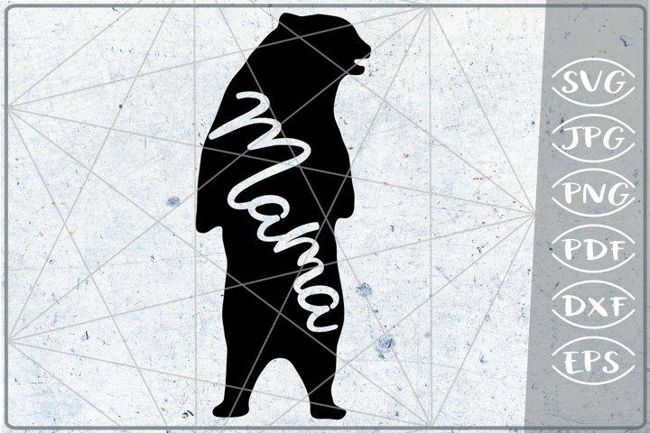 Mama Bear SVG Cutting File Mothers Day svg png cricut files
