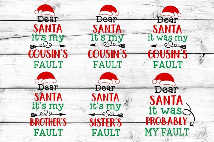 Dear Santa Bundle Svg, Its My Cousins Fault Svg, Christmas