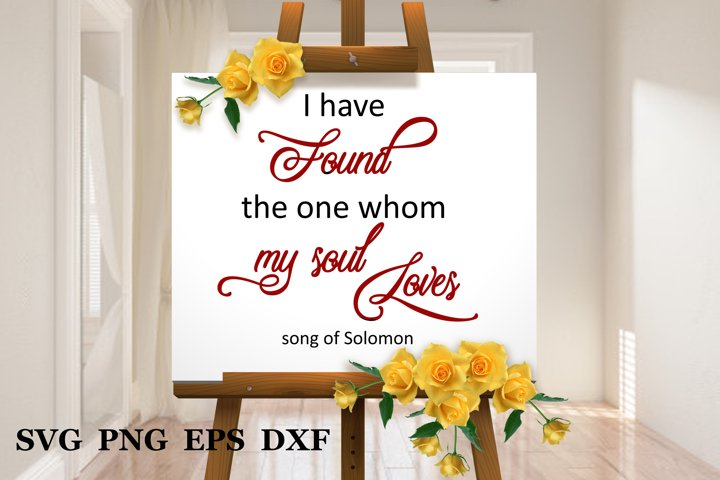 Wedding svg I have found the one whom my soul loves svg
