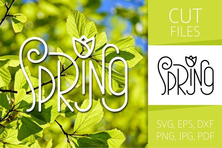 Four Seasons - Spring Word Art | SVG Cut file | Vector EPS