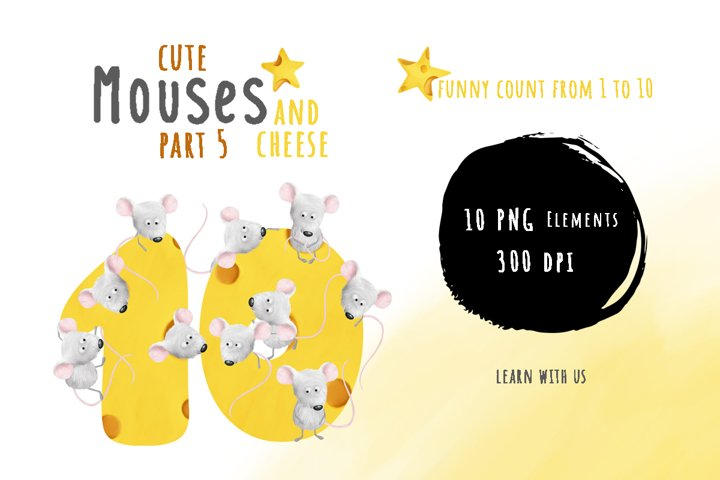 Mouses and cheese. PART 5 Funny count. Numbers from 1 to 10