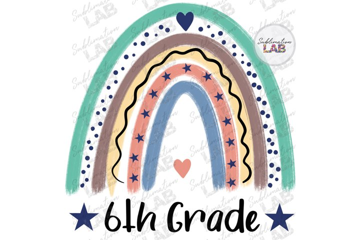 6th Grade Sublimation Png Back To School Sixth Grade Design