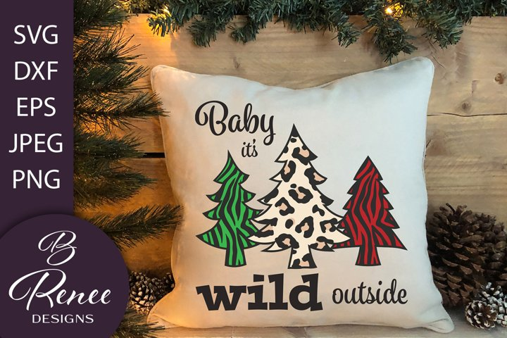Baby its Wild Outside SVG | Animal Print SVG | Winter SVG
