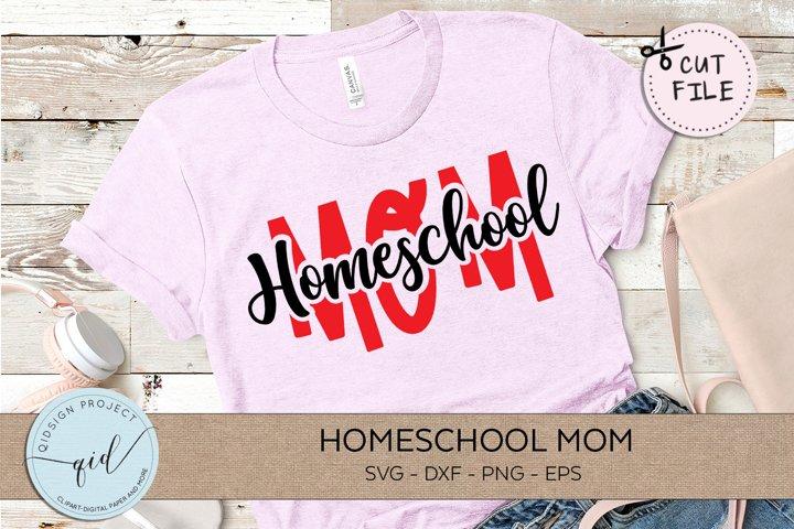 Homeschool Mom SVG DXF PNG EPS