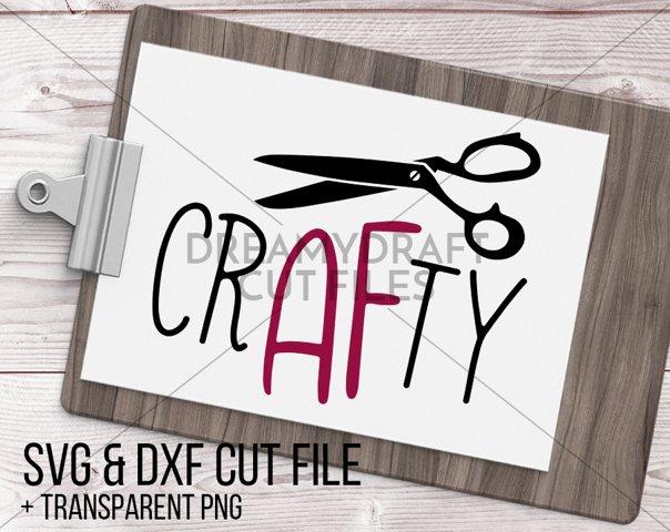 crafty af SVG & DXF cut file + printable PNG   crafty svg - crafting svg - creative svg