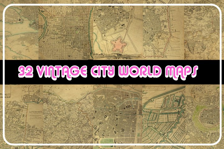 Vintage Antique City World Maps! 32 JPG Files