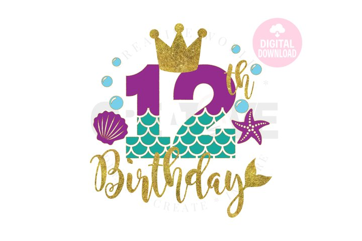 My 12th Birthday Mermaid SVG | Mermaid SVG |Mermaid Birthday