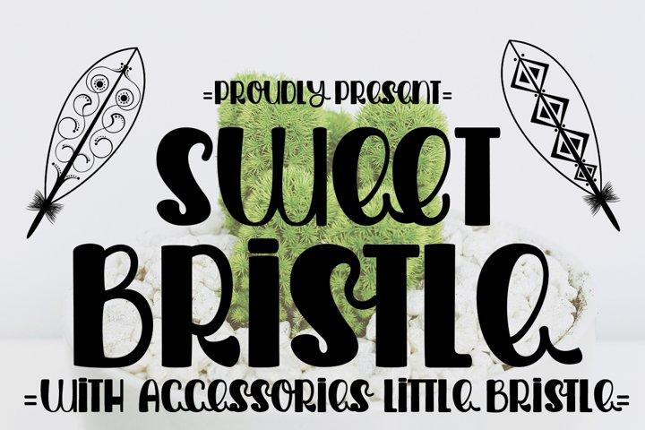 Sweet Bristle
