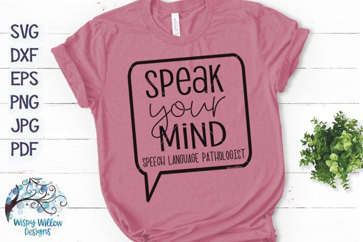 Speak Your Mind SVG | Speech Language Pathologist SVG