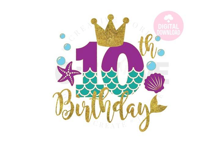 My 10th Birthday Mermaid SVG | Mermaid SVG |Mermaid Birthday