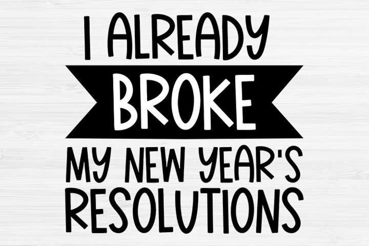 New years resolutions svg, New years cricut , New Years SVG