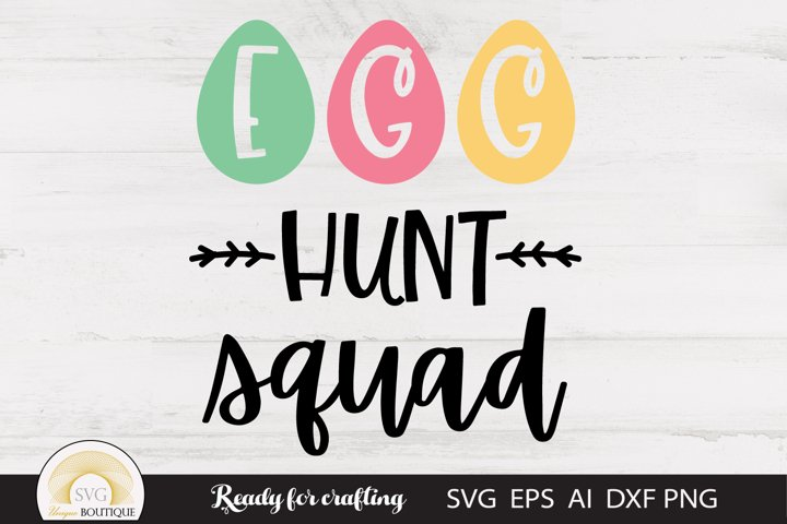 Easter svg, Egg Hunt Squad