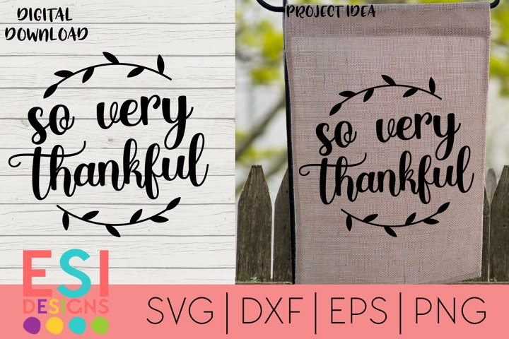 Thanksgiving SVG | So very thankful | Fall
