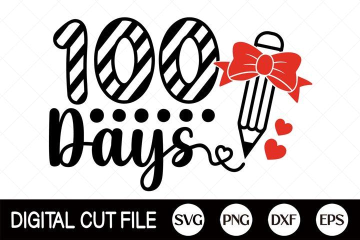 100 Days Svg, 100 Days Of School Svg, Back to school Shirt