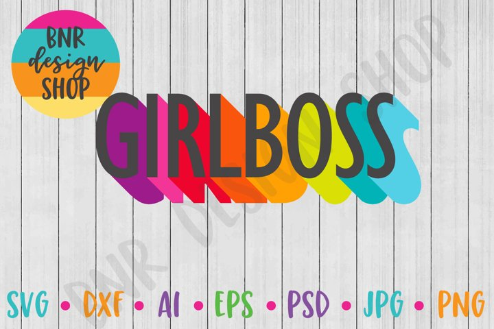 Girl Boss SVG, Babe SVG, SVG File, Cut File