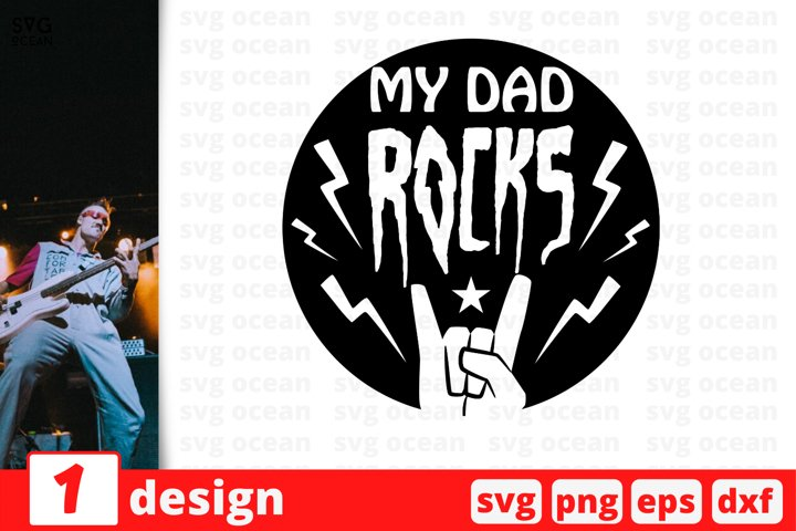 My Dad ROCKS SVG cut files, fathers day, svg, eps, dxf, png