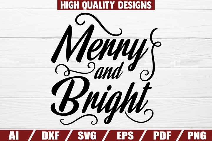 Merry and Bright - Christmas - sayings - quotes - home decor