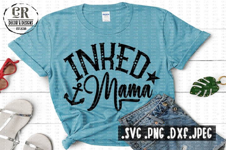 Inked Mama - Tattoo Shirt Svg