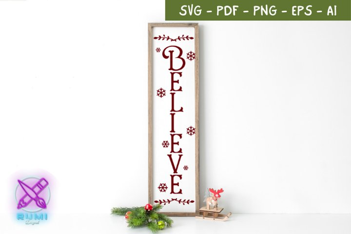 Believe, Snowflake, Christmas Front Porch Sign SVG