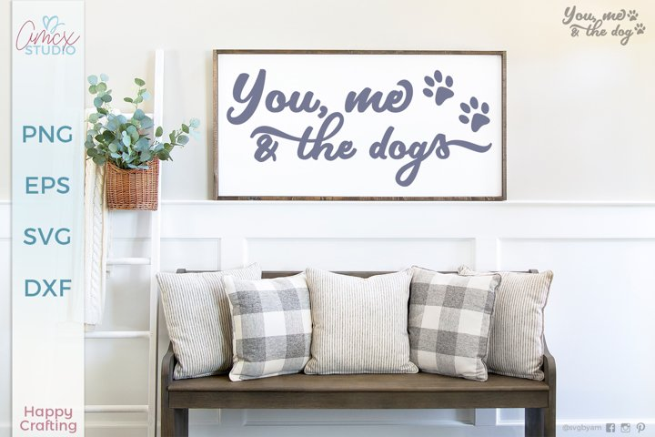 You, Me, and the dogs - Dog home decor