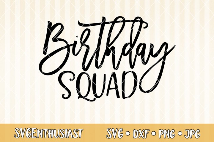 Birthday squad SVG cut file