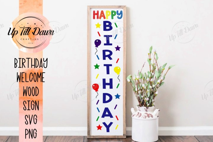 Happy Birthday Welcome Porch Sign SVG