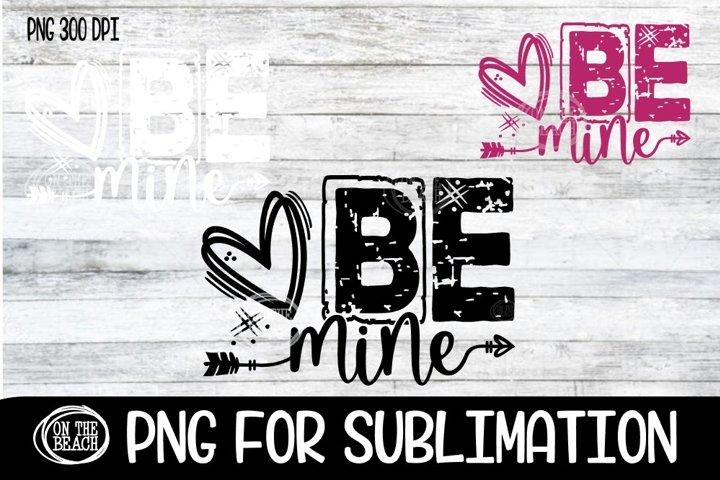 Sublimation Design - BE MINE - Valentine - Arrow - PNG